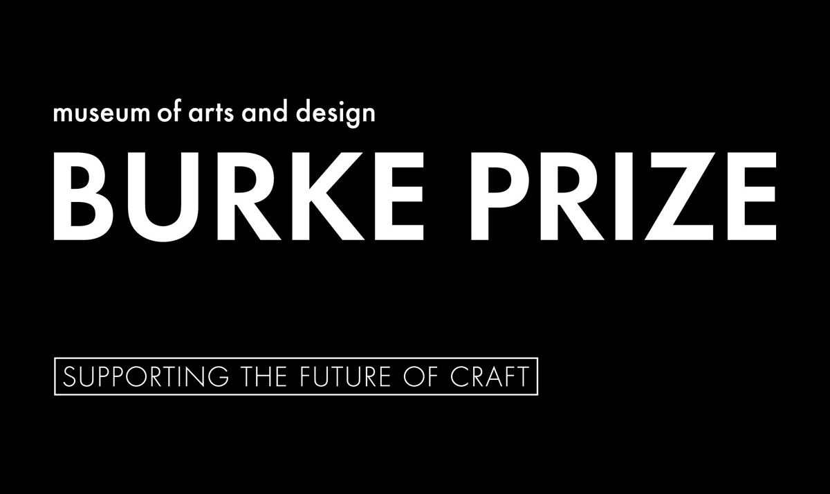 Burke Prize The Museum Of Arts And Design Mad