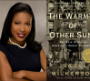 Isabel Wilkerson and The Warmth of Other Suns
