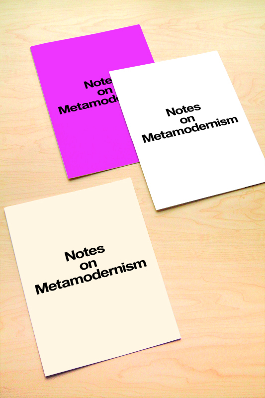 """Notes on Metamodernism"" as designed by Vance Wellenstein, image courtesy Vance Wellenstein"